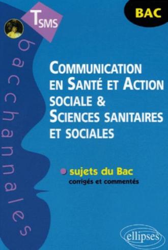 Communication en Santé et Action sociale et Sciences sanitaires et sociales