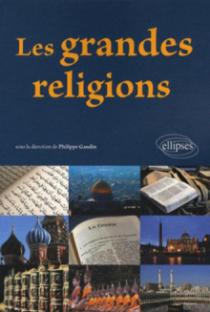 Les grandes religions. Nouvelle édition