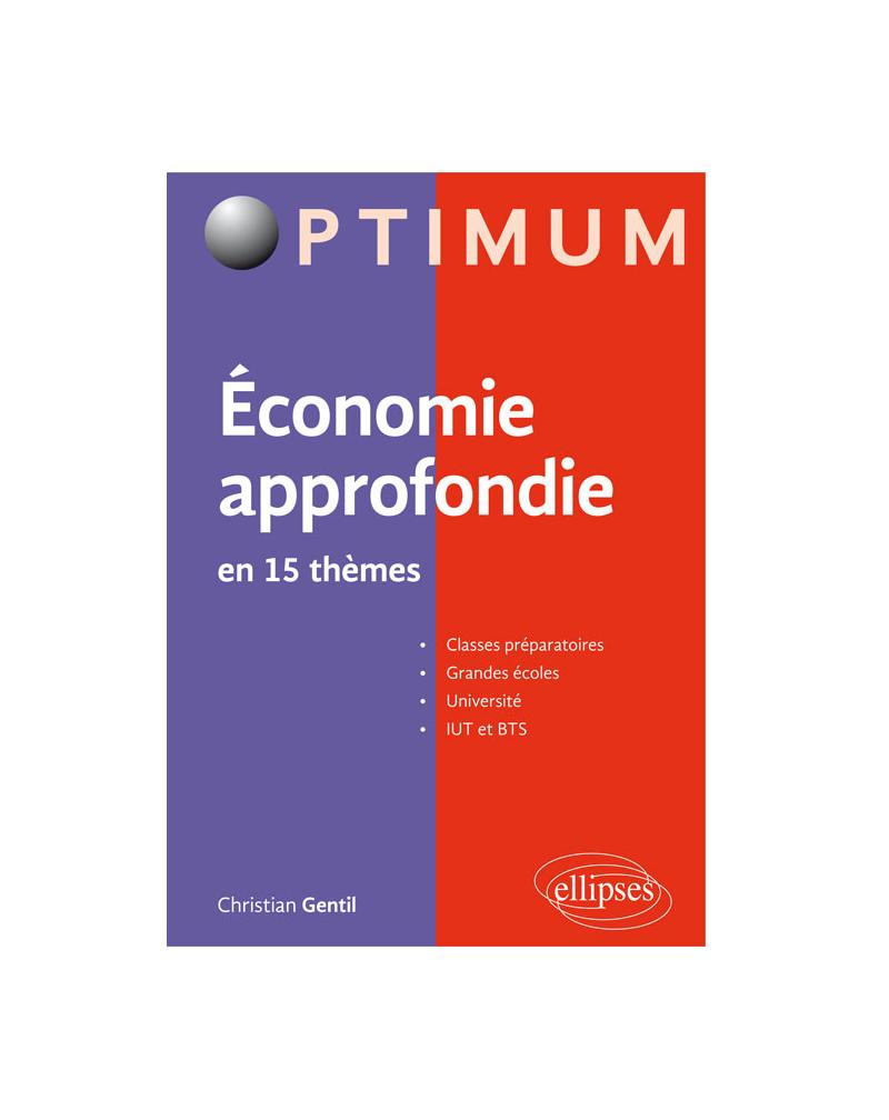 Economie approfondie en 15 thèmes. Microéconomie – Macroéconomie