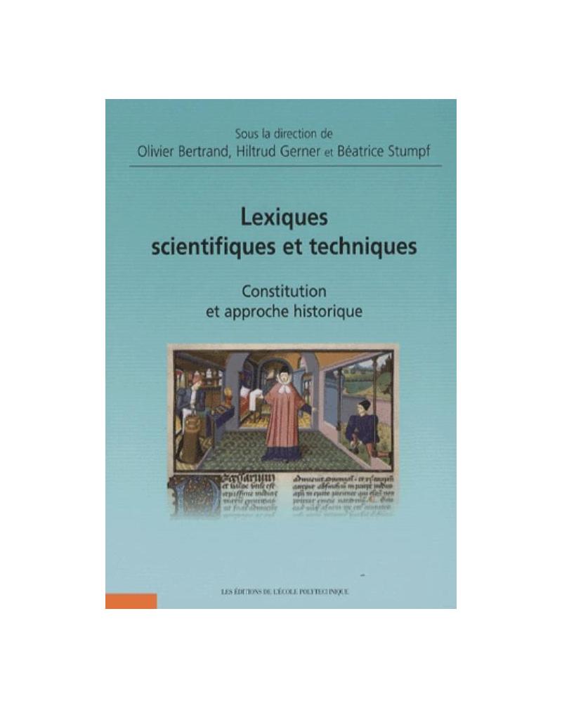 Lexiques scientifiques et techniques. Constitution et approche historique