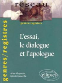 L'essai, le dialogue et l'apologue