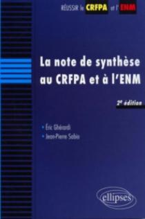 La note de synthèse au CRFPA et à l'ENM, 2e édition mise à jour