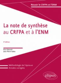 La note de synthèse au CRFPA et à l'ENM - 4e édition