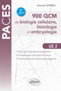 UE2 - 900 QCM de biologie cellulaire, histologie et embryologie - 2e édition