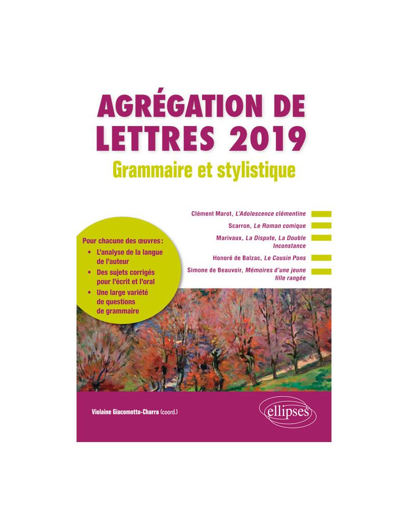 Grammaire et stylistique - Agrégation de lettres 2019