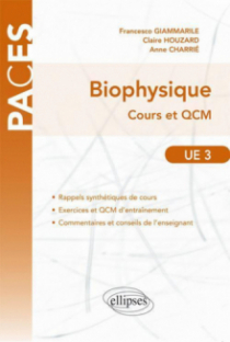 UE3 - Biophysique. Cours et QCM