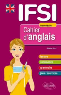 Cahier d'anglais pour les IFSI - Niveau 2 : intermédiaire