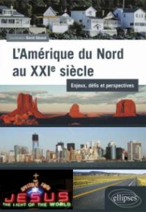L'Amérique du Nord au XXIe siècle : enjeux, défis et perspectives