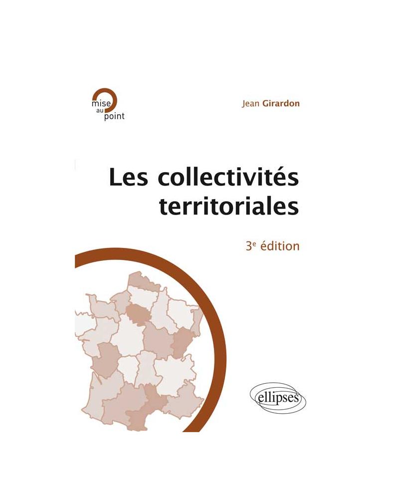 Les collectivités territoriales, 3e édition