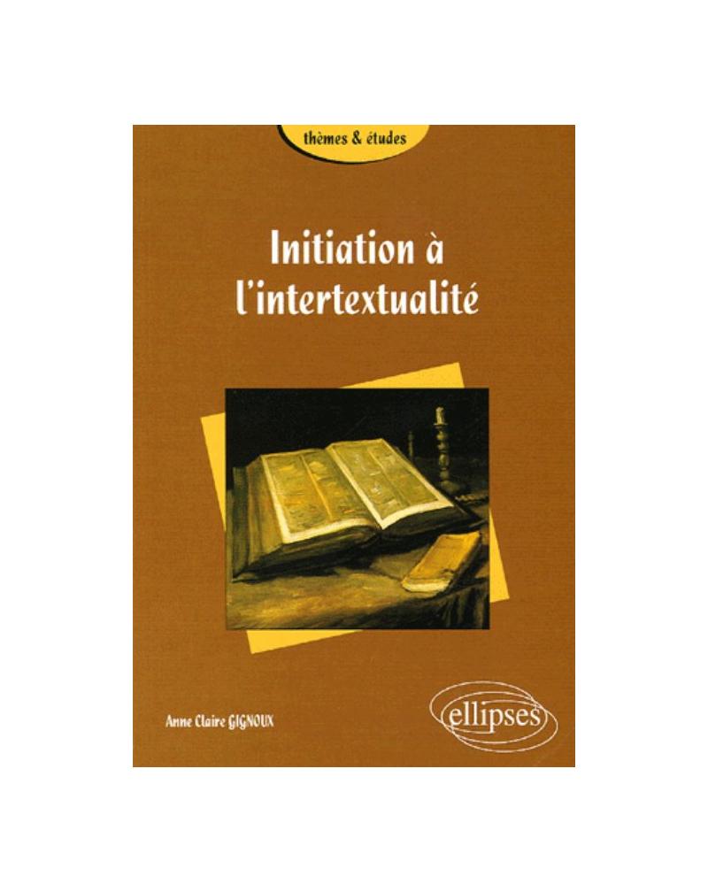 Initiation à l'intertextualité