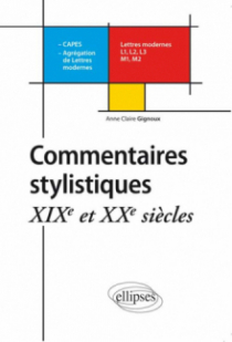 Commentaires stylistiques. XIXe et XXe siècle