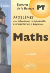 Mathématiques PT - Problèmes corrigés