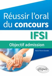 Réussir l'oral du concours IFSI : objectif admission