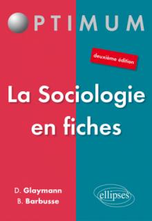 La Sociologie en fiches - 2e édition