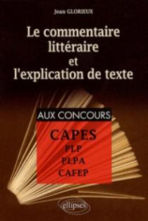 Le commentaire littéraire et l'explication de texte