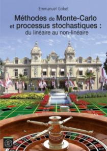 Méthodes de Monte-Carlo et processus stochastiques : du linéaire au non-linéaire