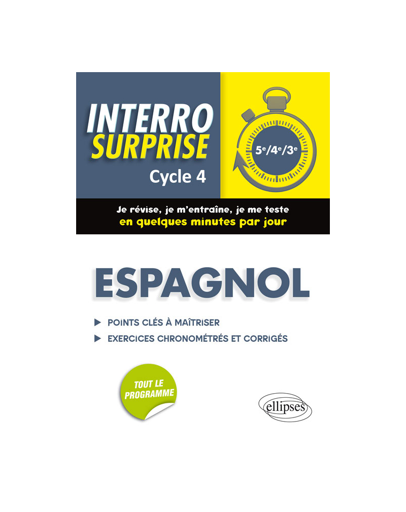 Espagnol. Interro Surprise  Cycle 4 (5e, 4e, 3e)