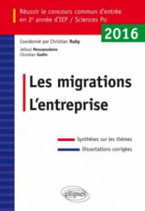 Réussir le concours commun d'entrée en deuxième année d'IEP /Sciences PO 2016 - Les migrations / L'entreprise