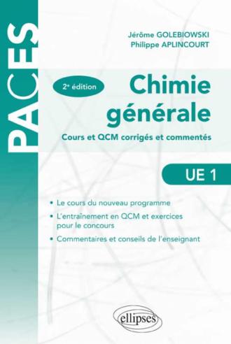 Chimie générale - Cours et QCM corrigés et commentés - 2e édition