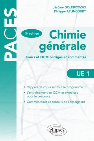 UE1 - Chimie générale cours et QCM cours et QCM corrigés et commentés - 3e édition