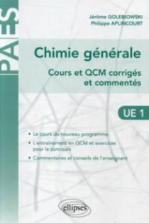 Chimie générale - Cours et QCM corrigés et commentés