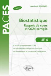 UE4 - Biostatistique - rappels de cours et exercices corrigés - 2e édition