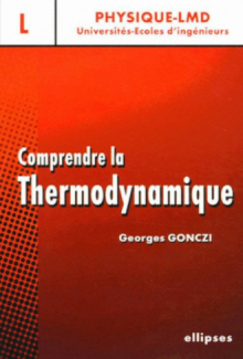 Comprendre la thermodynamique - Niveau licence