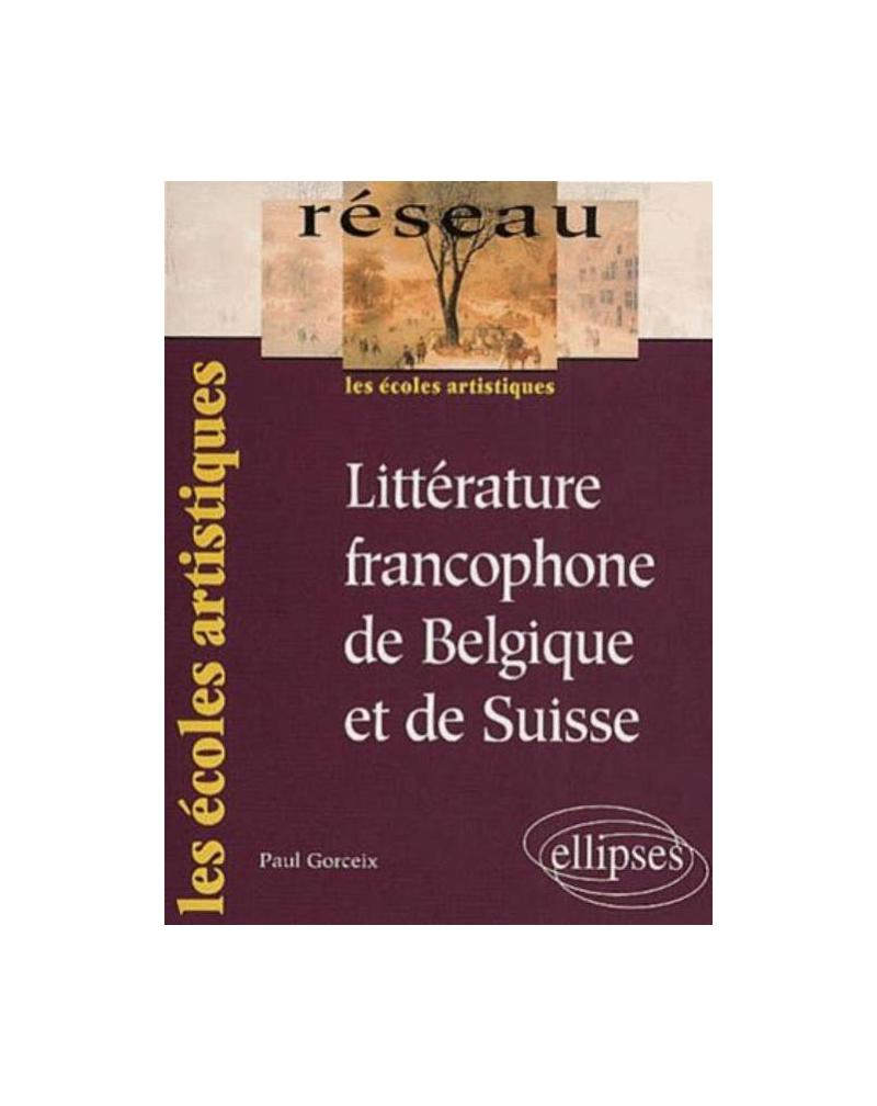 Littérature francophone de Belgique et de Suisse