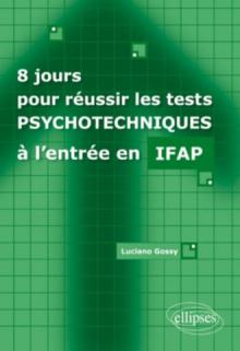 8 jours pour réussir les tests psychotechniques à l'entrée en IFAP