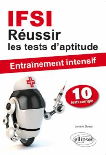 Réussir les tests d`aptitude en IFSI - Entraînement intensif