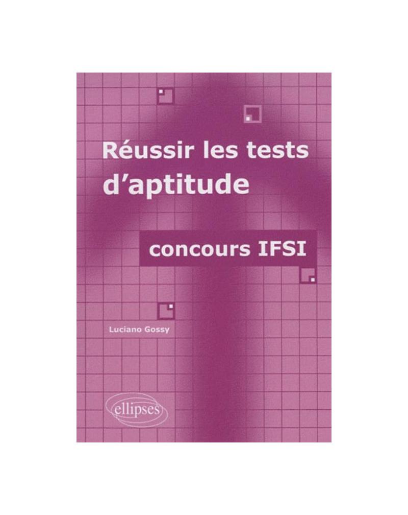 Réussir les tests d'aptitude - concours IFSI