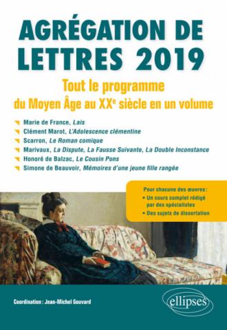 Agrégation de Lettres 2019. Tout le programme du Moyen-Âge au Xxe siècle, en 1 volume