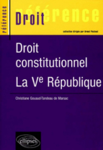 Droit constitutionnel : la Ve République