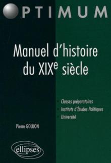 Manuel d'histoire du XIXe siècle