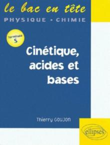 Cinétique, acides et bases - Terminale S