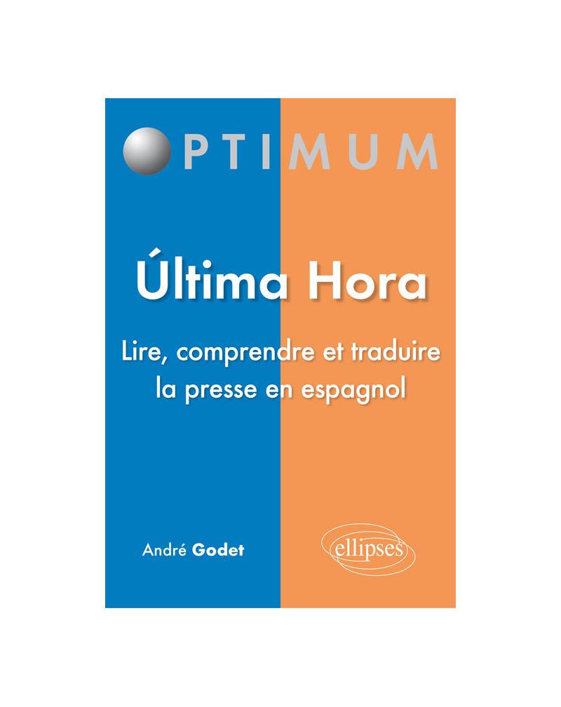 Ultima hora - Lire, comprendre et traduire la presse en espagnol