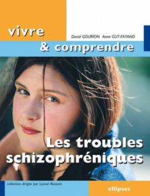 Les troubles schizophréniques