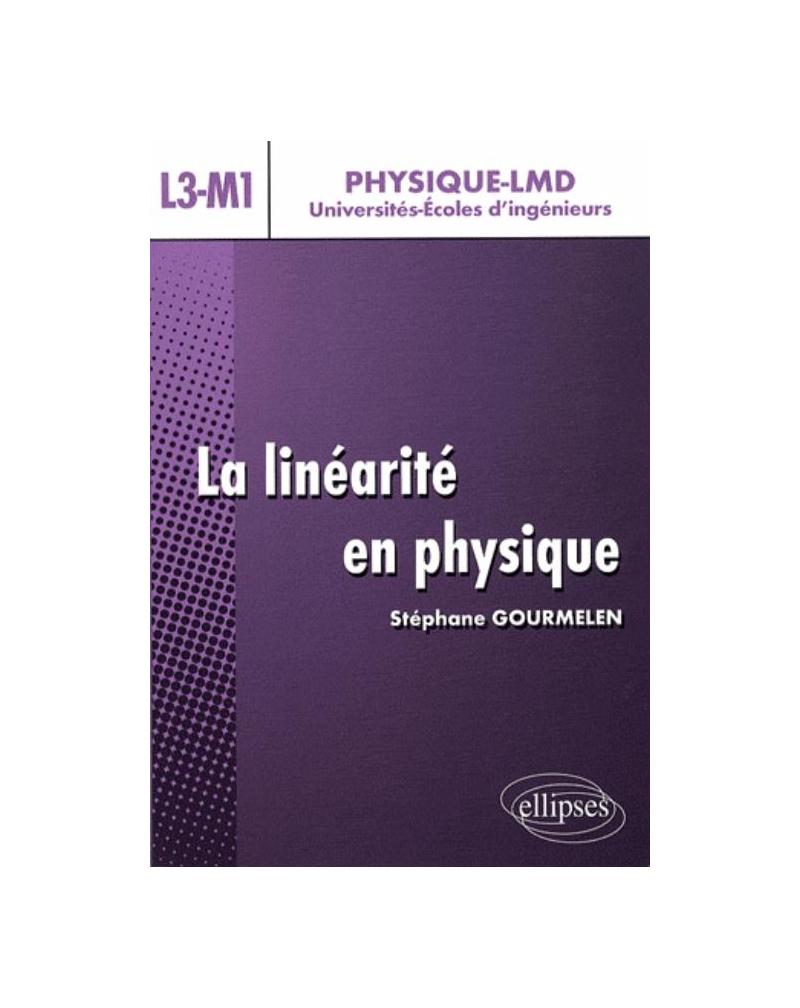 La linéarité en physique - Niveau L3-M1