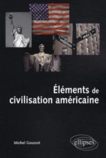 Éléments de civilisation américaine