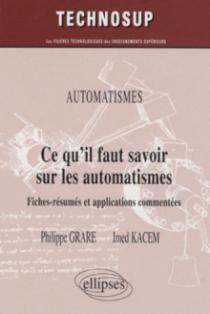 Ce qu'il faut savoir sur les automatismes