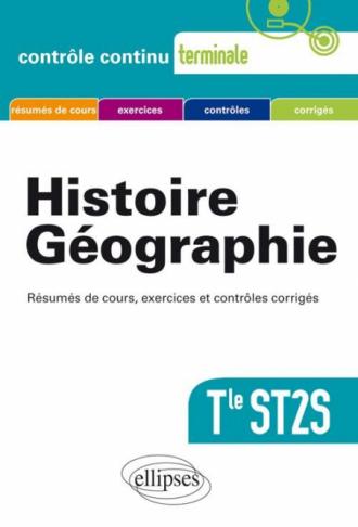 Histoire-Géographie. Terminale ST2S