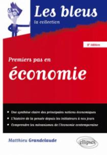 Premiers pas en économie - 2e édition