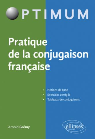 Pratique de la conjugaison française