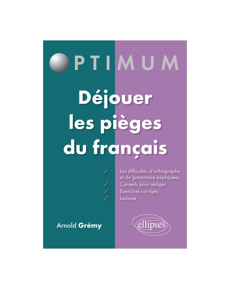 Déjouer les pièges du français