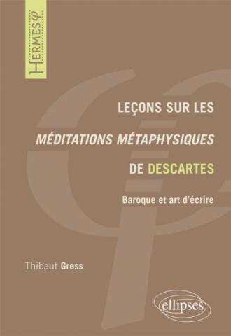 Leçons sur les Méditations métaphysiques de Descartes