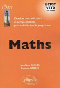 Mathématiques BCPST/VETO - Exercices corrigés - 1re année