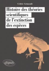 Histoire des théories scientifiques de l'extinction des espèces