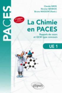 UE1 - La chimie en PACES - Rappels de cours et QCM type concours - 3e édition