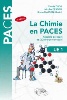 UE1 - La chimie en PACES - Rappels de cours et QCM type concours - 4e édition