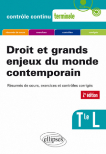 Droit et grands enjeux du monde contemporain - Terminale L - 2e édition mise à jour